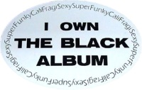 I Own The Black Album sticker (apoplife.nl)