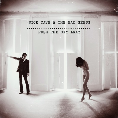 Nick Cave & The Bad Seeds - Push The Sky Away (nickcave.com)