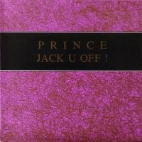 Prince - Jack U Off (bootleg) (discogs.com)