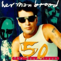 Herman Brood - 50 The Soundtrack (discogs.com)