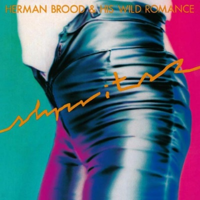Herman Brood & His Wild Romance - Shpritsz (discogs.com)