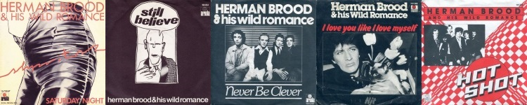 Herman Brood & His Wild Romance - Singles 1978-1980 (discogs.com)