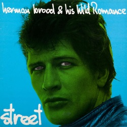 Herman Brood & His Wild Romance - Street (discogs.com)