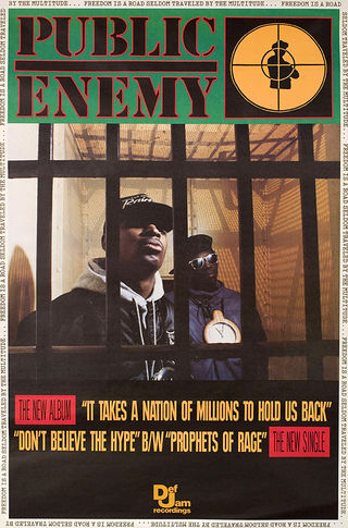 Public Enemy - It Takes A Nation Of Millions To Hold Us Back - Reclame (posteritati.com)