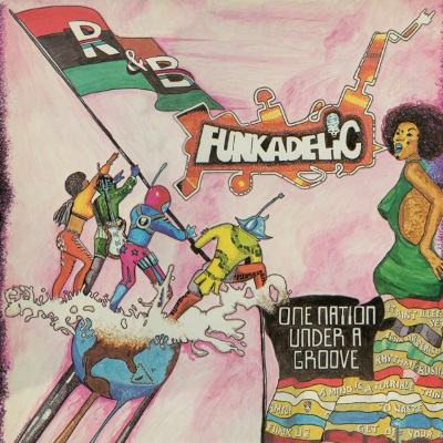 Funkadelic - One Nation Under A Groove (discogs.com)