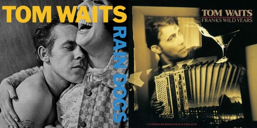 Tom Waits - Rain Dogs & Franks Wild Years (discogs.com/apoplife.nl)