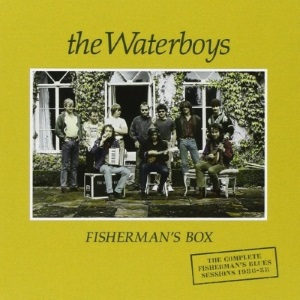 The Waterboys - Fisherman's Box (stereoembersmagazine.com)
