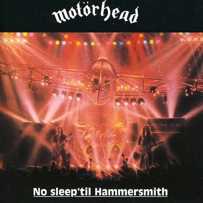 Motörhead - No Sleep 'Til Hammersmith (discogs.com)
