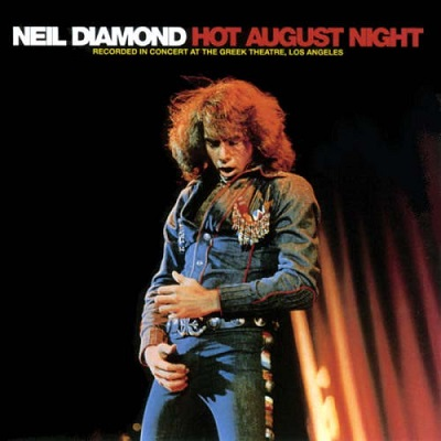 Neil Diamond - Hot August Night (discogs.com)