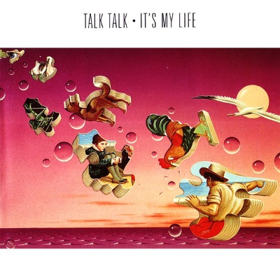 Talk Talk - It's my Life (discogs.com)
