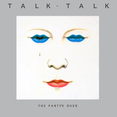 Talk Talk - The Party's Over (discogs.com)