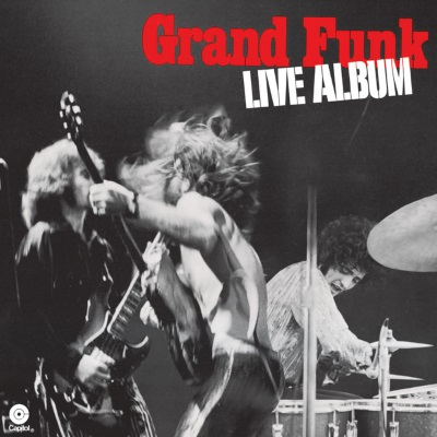 Grand Funk Railroad - Live Album (discogs.com)