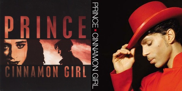 Prince - Cinnamon Girl (singles US and Europe) (discogs.com/wikipedia.org)