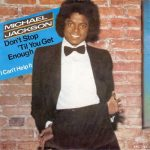Michael Jackson - Don't Stop 'Til You Get Enough (discogs.com)