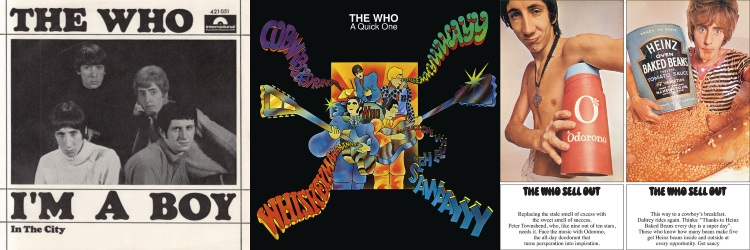 The Who - I'm A Boy (single), A Quick One & Sell Out (albums) (discogs.com/thewho.com/apoplife.nl)