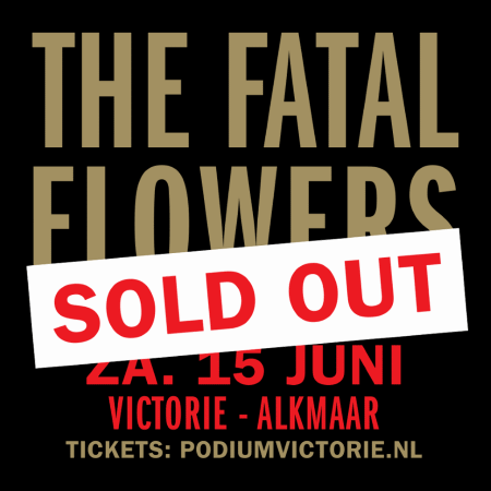 The Fatal Flowers - Reunion Tour - Alkmaar 15-06-2019 (facebook.com)