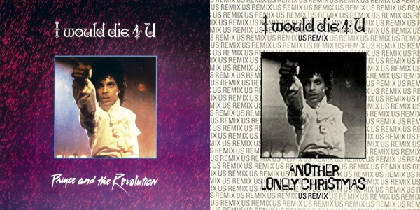 Prince And The Revolution - I Would Die 4 U (single en maxi-single) (genius.com/amazon.com)