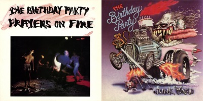 The Birthday Party - Prayers On Fire & Junkyard (nickcave.com)