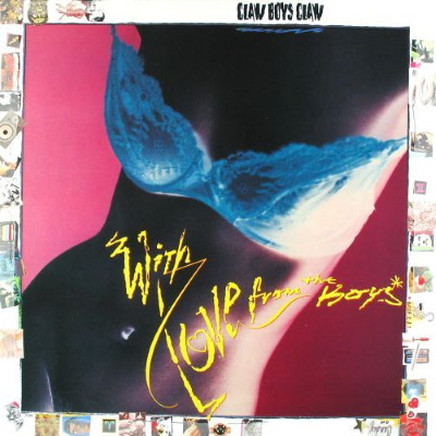 Claw Boys Claw - With Love From The Boys (discogs.com)