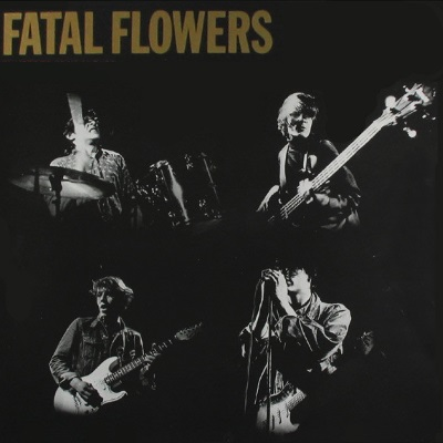 The Fatal Flowers - Fatal Flowers (discogs.com)
