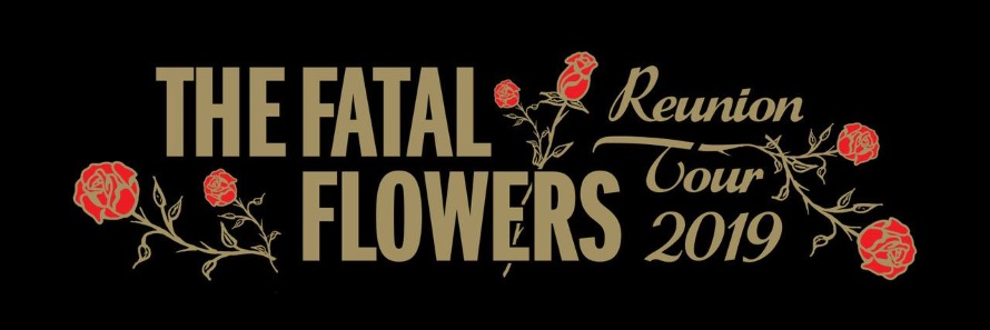 The Fatal Flowers - Reunion Tour (facebook.com)