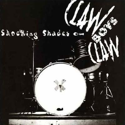 Claw Boys Claw - Shocking Shades Of Claw Boys Claw (napster.com)