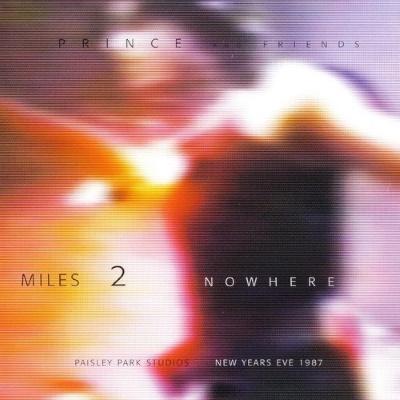 Prince - Miles 2 Nowhere - Bootleg (apoplife.nl)