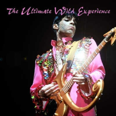 Prince - The Ultimate Wild Experience - Bootleg (apoplife.nl)