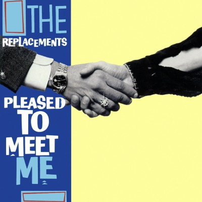 The Replacements - Pleased To Meet Me (thecurrent.org)