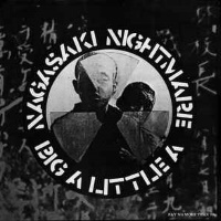 Crass - Nagasaki Nightmare / Big A Little A - Single (discogs.com)