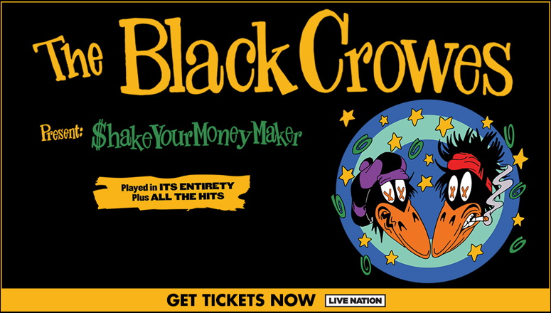 The Black Crowes Present: $hake Your Money Maker Played In Its Entirety Plus All The Hits (q104.radio.com)