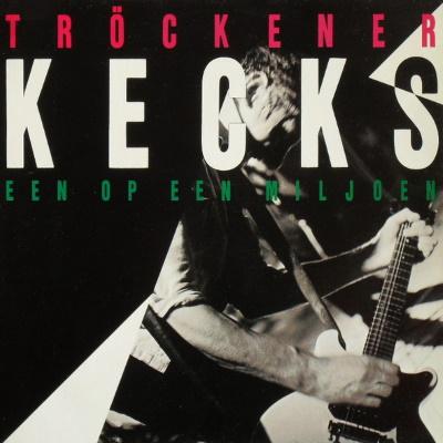 Tröckener Kecks - Een Op Een Miljoen (discogs.com)