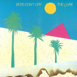 The Cure - Boys Don't Cry (discogs.com)