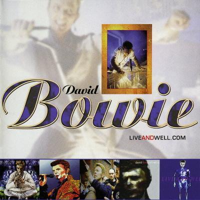 David Bowie - LIVEANDWELL.COM (davidbowie.com)