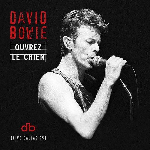 David Bowie - Ouvrez Le Chien (davidbowie.com)