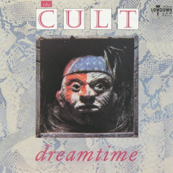 The Cult - Dreamtime (discogs.com)
