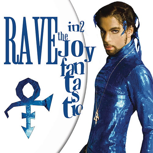 Prince - Rave In2 The Joy Fantastic (napster.com)