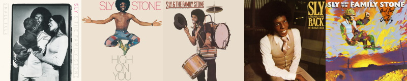 Sly And The Family Stone - Small Talk, High On You, Heard You Missed Me Well I'm Back, Back On The Right Track & Ain't But The One Way (spotify.com)