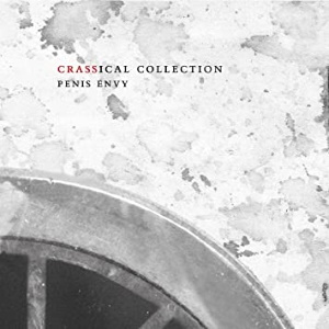 Crass - Penis Envy - The Crassical Collection (amazon.com)