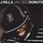 J Dilla - Donuts (discogs.com)