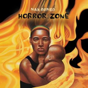 Max Romeo - Horror Zone (bol.com)