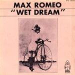 Max Romeo - Wet Dream (dutchcharts.nl)
