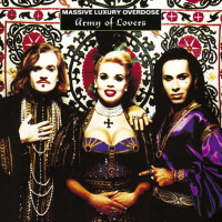 Army Of Lovers - Massive Luxury Overdose - American version (spotify.com)